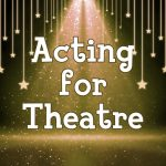 Acting For Theatre online course for kids